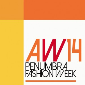 PENUMBRA AW14 FASHION WEEK